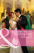 The Sheikh and the Christmas Bride (Mills & Boon Cherish)