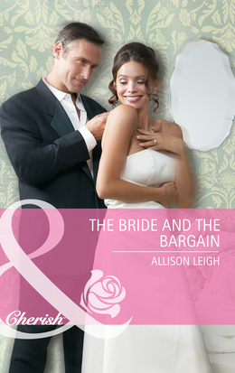 The Bride and the Bargain (Mills & Boon Cherish) (The Hunt for Cinderella, Book 4)