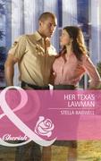 Her Texas Lawman (Mills & Boon Cherish) (Men of the West, Book 12)