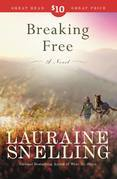 Breaking Free: A Novel