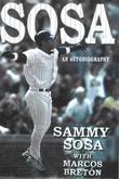 Sammy Sosa: An Autobiography