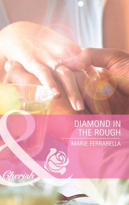 Diamond in the Rough (Mills & Boon Cherish) (Kate's Boys, Book 1)
