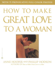 How to Make Great Love to a Woman