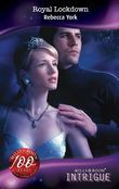 Royal Lockdown (Mills & Boon Intrigue) (Lights Out, Book 1)