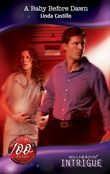 A Baby Before Dawn (Mills & Boon Intrigue) (Lights Out, Book 2)