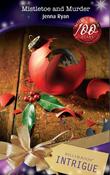 Mistletoe and Murder (Mills & Boon Intrigue)