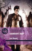 Guardian's Keep (Mills & Boon Intrigue) (Nocturne, Book 21)