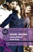 Mission: Christmas: The Christmas Wild Bunch / Snowbound with a Prince (Mills & Boon Intrigue)