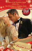 Secrets of the Tycoon's Bride / The Executive's Surprise Baby: Secrets of the Tycoon's Bride (The Garrisons, Book 5) / The Executive's Surprise Baby (The Garrisons, Book 6) (Mills & Boon Desire)