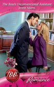 The Boss's Unconventional Assistant (Mills & Boon Romance) (9 to 5, Book 44)