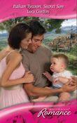 Italian Tycoon, Secret Son (Mills & Boon Romance)