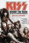 KISS: Behind the Mask - Official Authorized Biogrphy