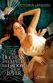 The Duchess, Her Maid, the Groom & Their Lover (Mills & Boon Spice)