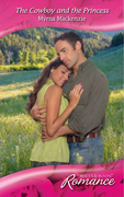 The Cowboy and the Princess (Mills & Boon Romance) (Western Weddings, Book 17)