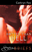 Hotter Than Hell (Mills & Boon Spice Briefs)
