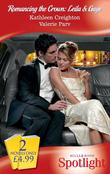 Romancing The Crown: Leila and Gage: Virgin Seduction / Royal Spy (Mills & Boon Spotlight)