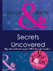 Secrets Uncovered - Blogs, Hints and the inside scoop from Mills & Boon editors and authors