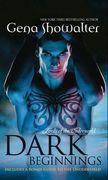 Dark Beginnings: The Darkest Fire / The Darkest Prison / The Darkest Angel