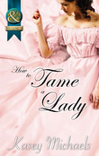How to Tame a Lady (Mills & Boon Superhistorical) (The Daughtry Family, Book 2)