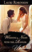 Wedding Night With the Ranger (Mills & Boon Modern)