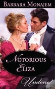 Notorious Eliza (Mills & Boon Modern)