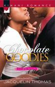 Chocolate Goodies (Mills & Boon Kimani) (The Ransoms, Book 1)