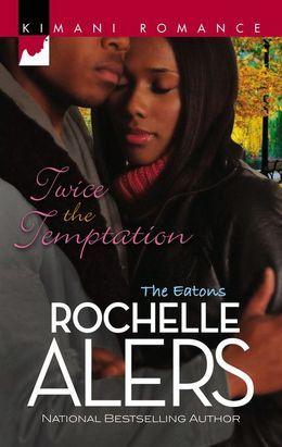 Twice the Temptation (Mills & Boon Kimani) (The Eatons, Book 4)