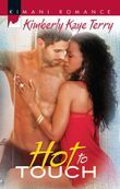 Hot to Touch (Mills & Boon Kimani)