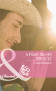 A Texan on Her Doorstep (Mills & Boon Cherish) (Famous Families, Book 2)