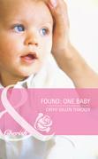 Found: One Baby (Mills & Boon Cherish) (Made in Texas, Book 4)