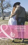 A Cold Creek Homecoming (Mills & Boon Cherish) (The Cowboys of Cold Creek, Book 6)