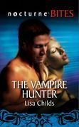 The Vampire Hunter (Mills & Boon Nocturne Bites)