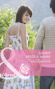 Sheriff Needs a Nanny (Mills & Boon Romance) (Baby on Board, Book 28)