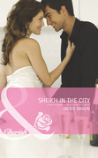 Sheikh in the City (Mills & Boon Romance)