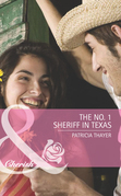 The No. 1 Sheriff in Texas (Mills & Boon Romance) (The Randell Brotherhood, Book 3)