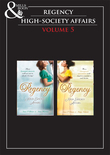Regency High Society Vol 5: The Disgraced Marchioness / The Reluctant Escort / The Outrageous Debutante / A Damnable Rogue (Mills & Boon e-Book Collections)