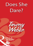 Does She Dare? (Mills & Boon Blaze)