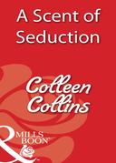 A Scent of Seduction (Mills & Boon Blaze)