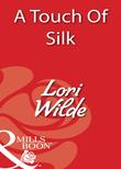 A Touch Of Silk (Mills & Boon Blaze)