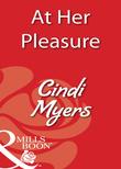 At Her Pleasure (Mills & Boon Blaze)