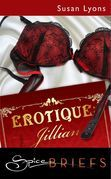 Erotique: Jillian (Mills & Boon Spice)