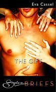 The Gift (Mills & Boon Spice)