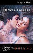 Newly Fallen (Mills & Boon Spice)