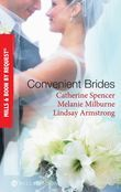 Convenient Brides: The Italian's Convenient Wife / His Inconvenient Wife / His Convenient Proposal (Mills & Boon By Request)