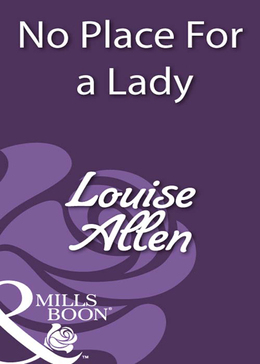 No Place For a Lady (Mills & Boon Historical)