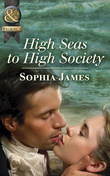 High Seas to High Society (Mills & Boon Historical)