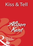 Kiss & Tell (Mills & Boon Blaze)
