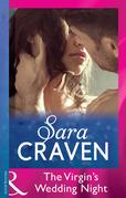 The Virgin's Wedding Night (Mills & Boon Modern)