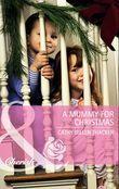 A Mummy for Christmas (Mills & Boon Cherish)
