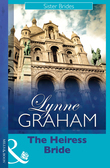 The Heiress Bride (Mills & Boon Modern) (Lynne Graham Collection)